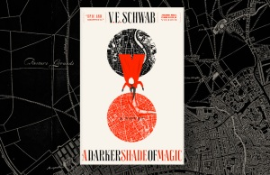 V.E. Schwab's A Darker Shade of Magic shows us the addictive and malicious side of the magical world.