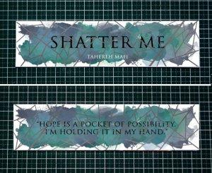 Shatter Me Bookmark