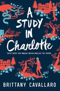 A Study in Charlotte by Brittany Cavallard