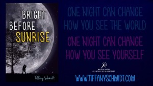 Bright Before Sunrise Quote Tiffany Schmidt