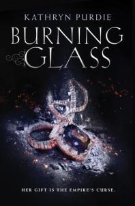 Burning Glass by Kathryn Purdie