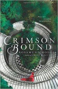 Crimson Bound by Rosamund Hodge