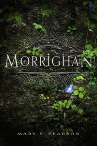 Morrighan by Mary E Pearson
