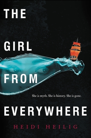 The Girls from Everywhere by Heidi Heilig