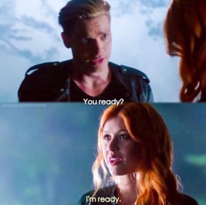 You Ready I'm Ready Shadowhunters