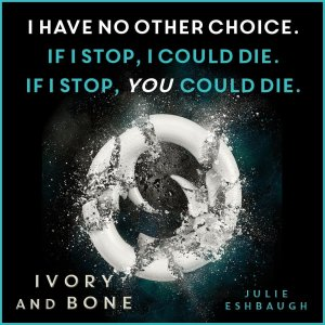 Ivory and Bone Quote #3