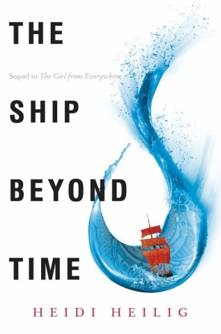 The Ship Beyond Time by Heidi Heilig
