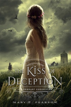 The Kiss of Deception by Mary E Pearson