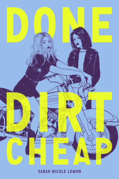 Done Dirt Cheap by Sarah Nicole Lemon