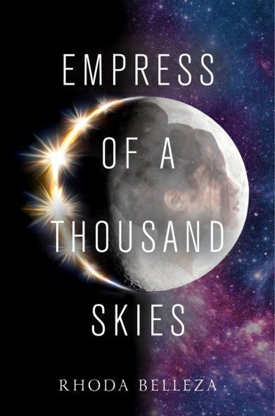 Empress of a Thousan Skies by Rhoda Belleza