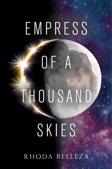 Empress of a Thousan Skies by Rhoda Belleza