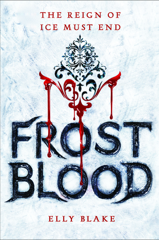 Frost Blood by Elly Blake