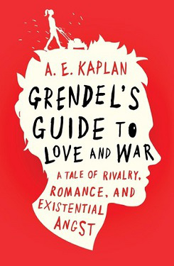 Grendel's Guide to Love and War by AE Kaplan