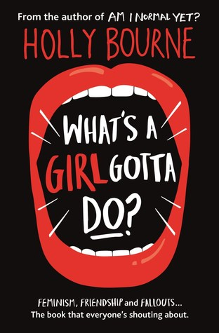 What's a Girl Gotta Do by Holly Bourne