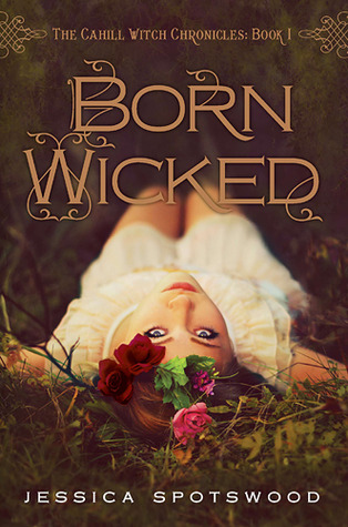 born-wicked-by-jessica-spotswood