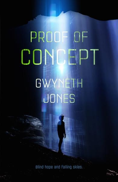 Proof of Concept by Gwyneth Jones