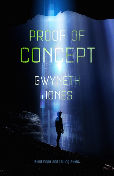 Proof of Concept by Gwyneth Jones