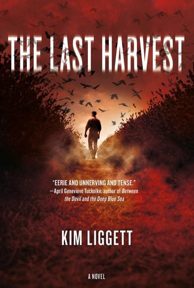 The Last Harvest by Kim Liggett.jpg
