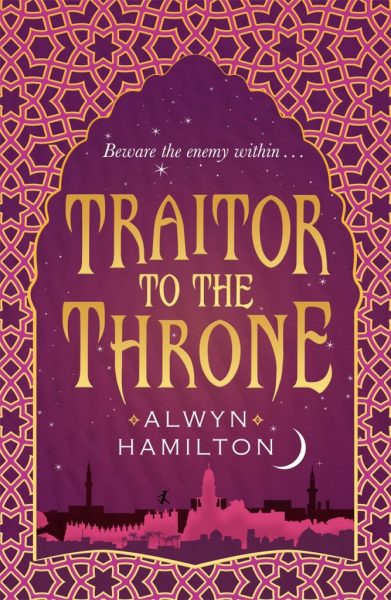 traitor-to-the-throne-by-alwyn-hamilton