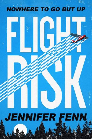 flight-risk-by-jennifer-fenn