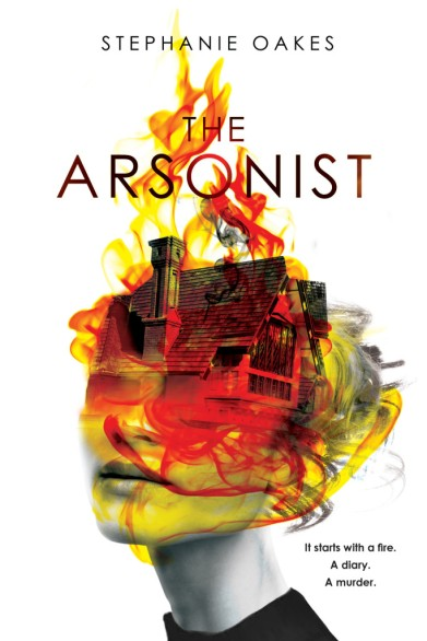 the-arsonist-by-stephanie-oates