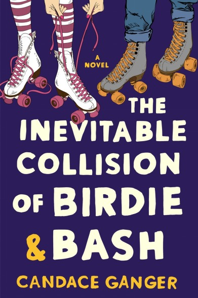the-inevitable-collision-of-birdie-and-bash-by-candace-ganger