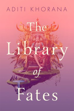 the-library-of-fates-by-aditi-khorana