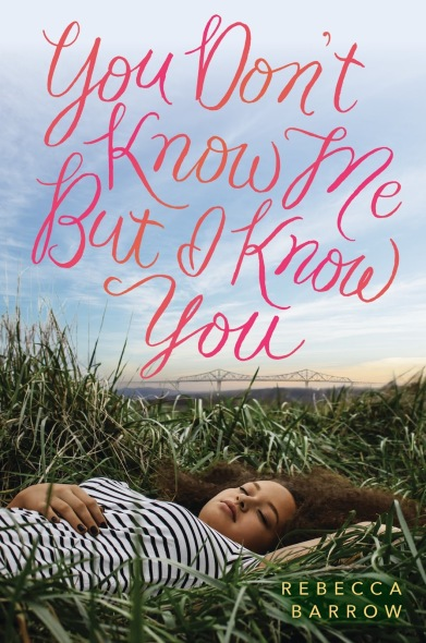 you-dont-know-me-but-i-know-you-by-rebecca-barrow