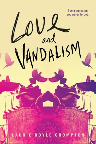 love-and-vandalism-by-laurie-boyle-crompton