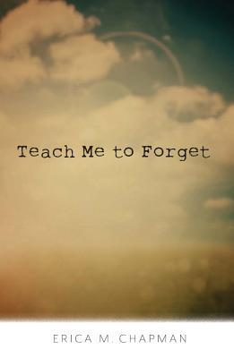 teach-me-to-forget