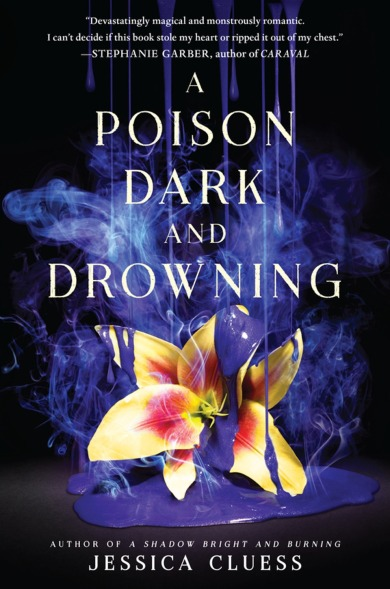 a-poison-dark-and-drowning-by-jessica-cluess