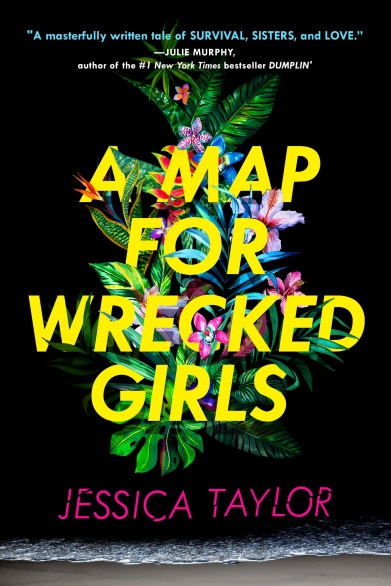 a-map-for-wrecked-girls-by-jessica-taylor