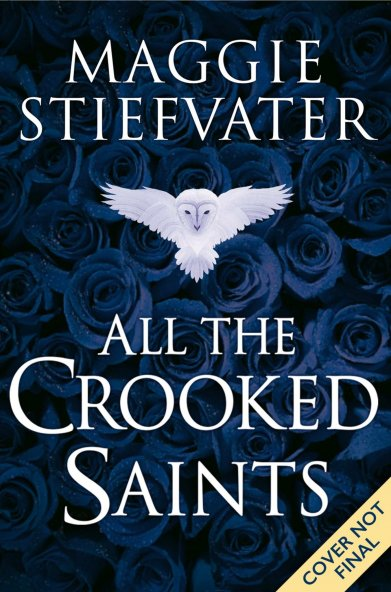 all-the-crooked-saints-not-final-cover-by-maggie-stiefvater