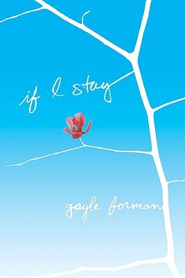 if-i-stay-by-gayle-forman