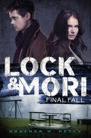 Lock and Mori Final Fall by Heather W Petty
