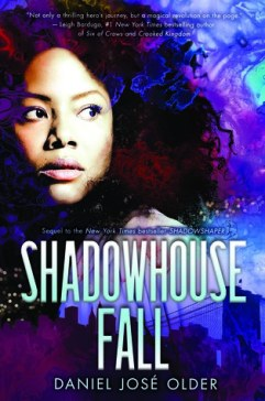 Shadowhouse Fall by Daniel Jose Older
