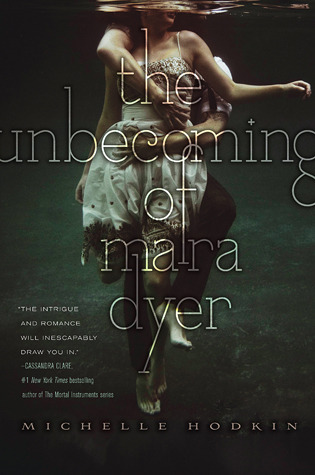 the-unbecoming-of-mara-dyer-by-michelle-hodkin