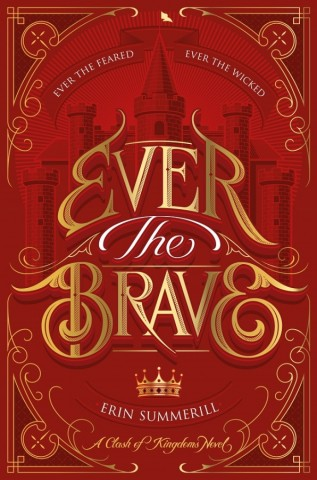 Ever the Brave by Erin Summerill.jpg