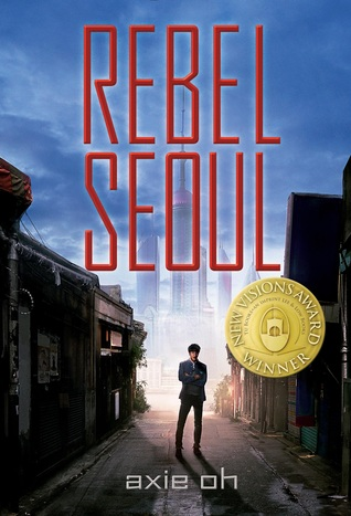 Rebel Seoul by Axie Oh.jpg