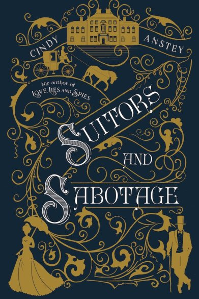 Suitors and Sabotage by Cindy Antsey