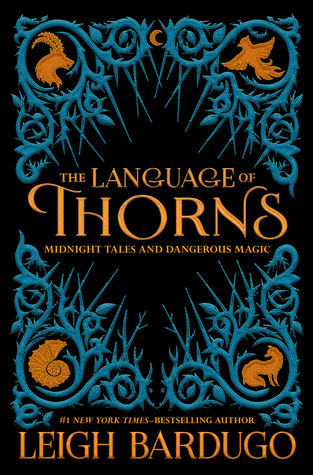 The Language of Thorns by Leigh Bardugo.jpg