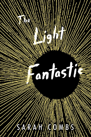 The Light Fantastic by Sarah Combs