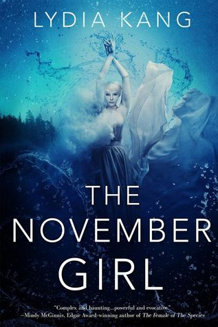The November Girl by Lydia Kang.jpg
