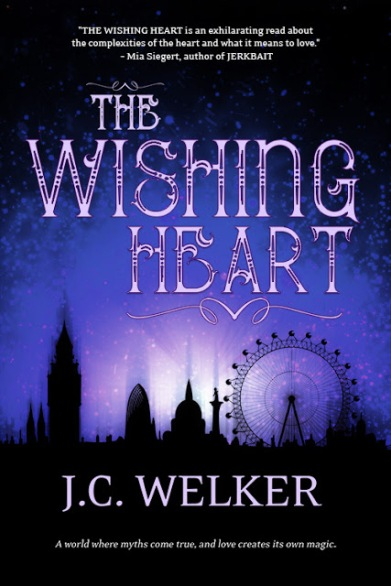 The Wishing Heart by JC Welker