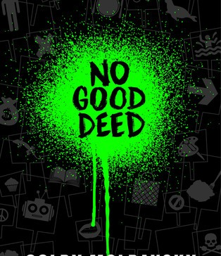 No Good Deed protest cover
