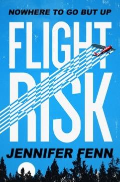 Flight Risk 7.18.17