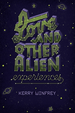 love and other alien experiences 07.11.17.jpg