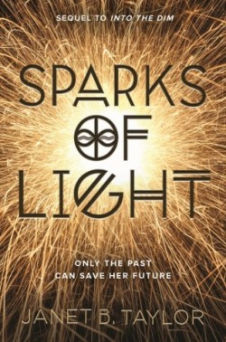 Sparks of Light 8.1.17