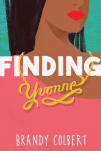 Finding Yvonne by Brandy Colbert.jpg