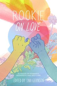 Rookie On Love by Tavi Gevinson.jpg